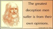DaVinci EmilysQuotes.Com-deception-suffer-opinion-Leonardo-da-Vinci-intelligence-understanding
