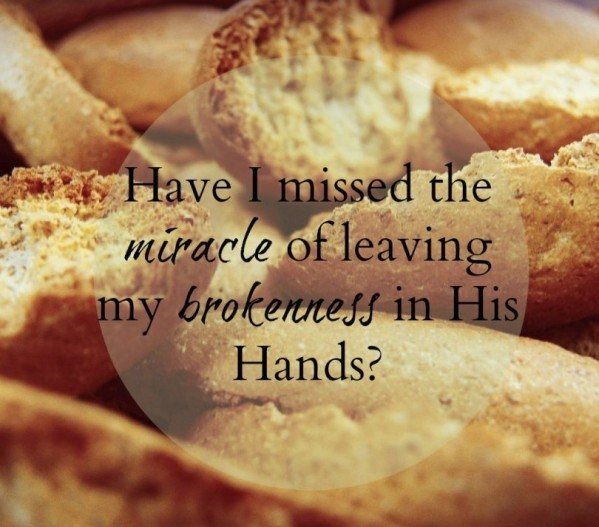 bread brokenness