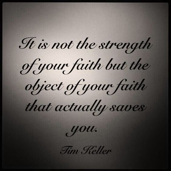 Tim Keller object of faith