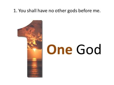 1.  No other God